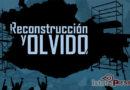 Reconstrucción y Olvido