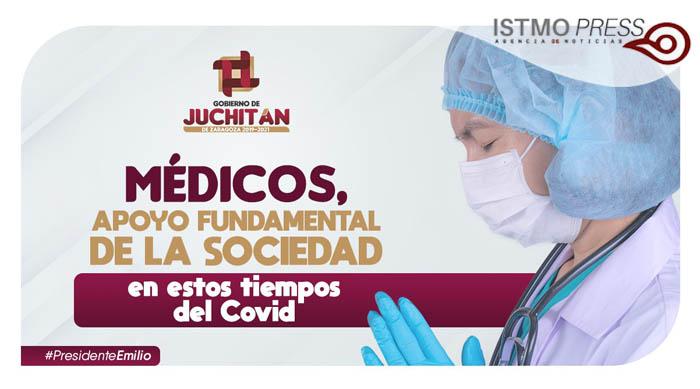 Médicos, apoyo fundamental de la sociedad en estos tiempos del Covid: Emilio Montero